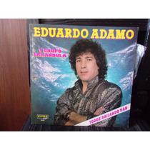 Vinilo Lp Eduardo Adamo Y Su Grupo Farandula Todos Bailando