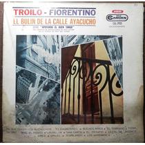 Disco De Troilo Fiorentino El Bulin De La Calle Ayacucho