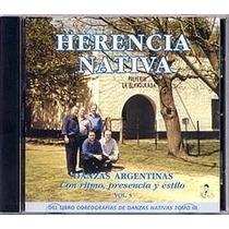 Danzas Argentinas Vol. 5 - Conjunto Herencia Nativa - Cd