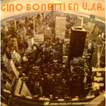 Gino Bonetti-vinilo Long Play- En Usa