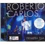 Roberto Carlos - Primera Fila Cd Importado