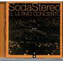 Soda Stereo - El Último Concierto A
