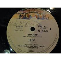 Kiss /eres Tu /shandi , Single Vinilo Lp