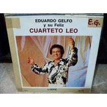 Disco De Eduardo Gelfo Y Su Feliz Cuarteto Leo - Libre