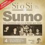 Sumo - Sí O Sí Diario Del Rock Argentino - Cd
