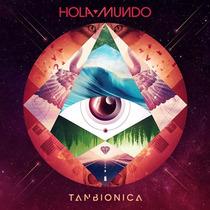 Tan Bionica Hola Mundo Cd 2015 Oferta