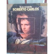 Roberto Carlos - Yo Te Recuerdo- Lp Disco Vinilo - Ex