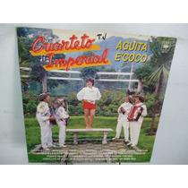 Cuarteto Imperial Aguita E Coco Vinilo Argentino