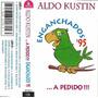 Aldo Kustin - Enganchados A Pedido... Cassette