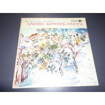 Andre Kostelanetz - Musica De Chopin * Disco De Vinilo