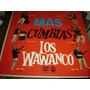 Los Wawanco - Mas Cumbias ! -cumbia - Vinilo Lp