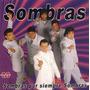 Grupo Sombras - Sombras Por Siempre Sombras