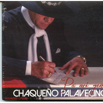 El Chaqueño Palavecino - Pá Mi Gente