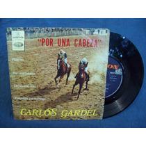 Carlos Gardel Vinilo Ep Por Una Cabeza