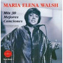 María Elena Walsh: Mis 30 Mejores Canciones (2 Cds)