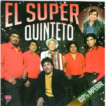 El Super Quinteto - 100% Imperial Cd 2015 Ya Disponible