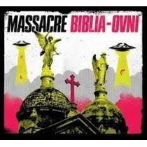 Massacre Biblia Ovni Cd Disponible 12-06-15 Promo 5 X1