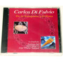 Carlos Di Fulvio De La Patagonia A La Puna Cd Sellado