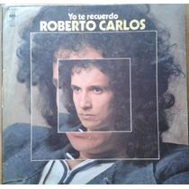 Vinilo Roberto Carlos Yo Te Recuerdo