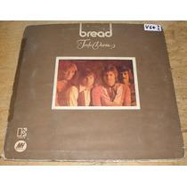 Bread Todo Daría Disco Lp Vinilo