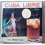 Cuba Libre Orquesta Los Románticos De Cuba