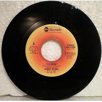 Bobby Bland Yolanda / End Of Your Road Vinilo Simple 45 R&b