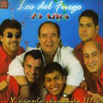 Los Del Fuego 25 Años