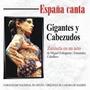España Canta - Gigantes Y Cabezudos / Echegaray / F. Caballe