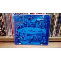 Cd La Favorita(walter Sidotti-redondos) Primera Edicion Azul