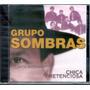 Grupo Sombras - Chica Pretenciosa Canta Antonio Rios