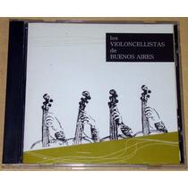 Los Violoncellistas De Buenos Aires Cd Argentino