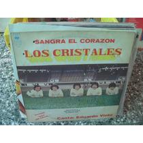 Los Cristales Sangra El Corazon Vinilo Lp Cumbia 1979