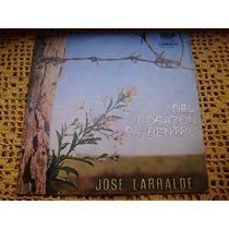 Jose Larralde / Del Corazon Pa Dentro - Lp De Vinilo