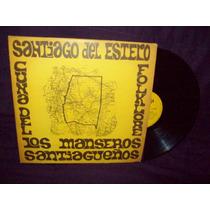 Los Manseros Santiagueños Vinilo Lp Cuna Del Folklore Vol 4