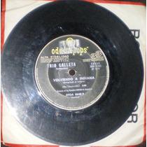 Trio Galleta - Volviendo A Indiana/igual Que Ayer (1971)