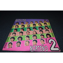 Golpe Norteño Vol.2 Vinilo Clasico De La Cumbia Norteña 90