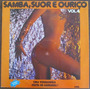 Samba, Suor E Ourico Vol. 4 - Varios Artistas - Brasil