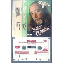 Manolo Galvan Bailar Pegados Cassette Nuevo