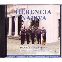 Danzas Argentinas Vol. 4 - Conjunto Herencia Nativa - Cd