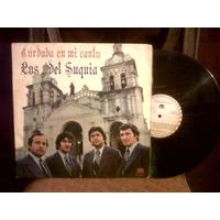 Lp Vinilo - Los Del Suquia - Cordoba En Mi Canto