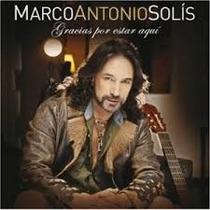 Solis Marco Antonio-gracias Por Estar Aqui (cd)