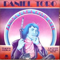Daniel Toro - Zamba Para Olvidarte - Lp 1976 - Folklore