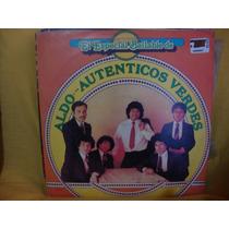 Long Play Disco Vinilo Aldo Y Los Autenticos Pasteles Verdes