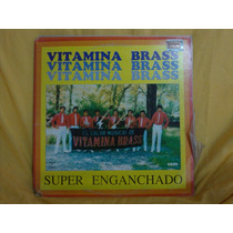 Vinilo Vitamina Brass Super Enganchados