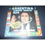 Argentina Campeon Mundial 1978 * Disco De Vinilo