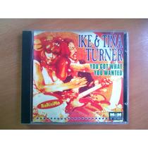 Cd - Ike & Tina Turner - You Got What You Wanted