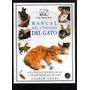 Manual Del Cuidado Del Gato. Andrew Edney.