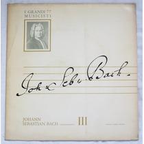 Lp: I Grandi Musicisti N°77: Bach: I Brandenburghesi