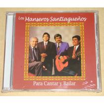 Los Manseros Santiagueños Para Cantar Y Bailar Cd Nuevo