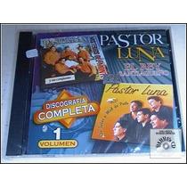 Pastor Luna - Discografía Completa Vol.1 ( Nuevo Cerrado )